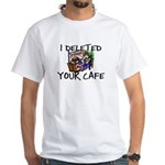 Deleted Cafe White T-Shirt