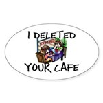 Deleted Cafe Sticker (Oval 10 pk)