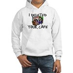 Deleted Cafe Hooded Sweatshirt