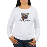 Deleted Cafe Women's Long Sleeve T-Shirt