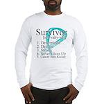 Survivor Ovarian Cancer Long Sleeve T-Shirt
