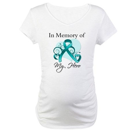 In Memory Hero Ovarian Cancer Maternity T-Shirt