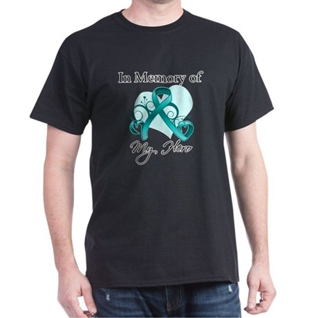 In Memory Hero Ovarian Cancer Dark T-Shirt