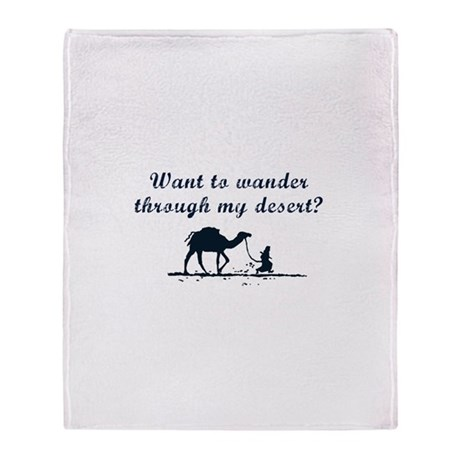 Wander through my Desert? Throw Blanket