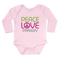Peace Love Parsley Long Sleeve Infant Bodysuit