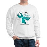 For My Hero Ovarian Cancer Sweatshirt