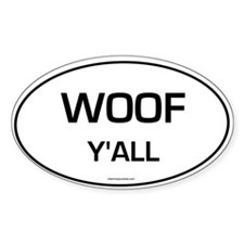 Woof Y'all (Oval) sticker