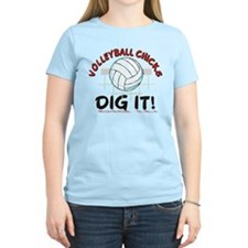 VOLLEYBALL CHICKS DIG IT T-Shirt