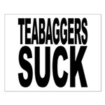 Teabaggers Suck Small Poster