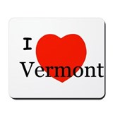 I Love Vermont! Mousepad