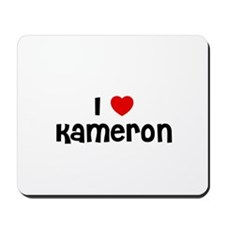 I * Kameron Mousepad