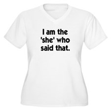 That's what she said? I'm the T-Shirt