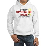 Proudly Supporting Our Troops Hoodie