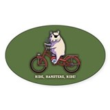 Ride, Hamsters, Ride! Decal