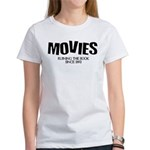 Movies Ruining the Book Since Women's T-Shirt
