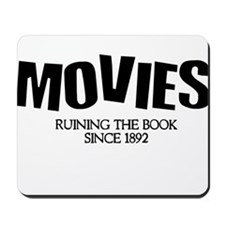 Movies Ruining the Book Since Mousepad