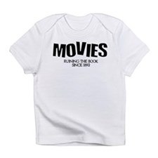Movies Ruining the Book Since Infant T-Shirt