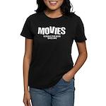 Movies Ruining the Book Since Women's Dark T-Shirt