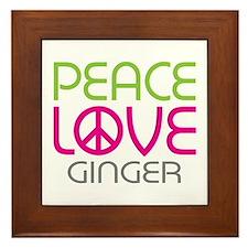 Peace Love Ginger Framed Tile