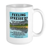 FEELING STRESSED? Mug