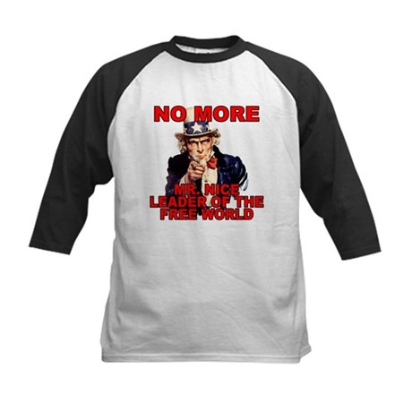 No More Mr. Nice Guy Kids Baseball Jersey
