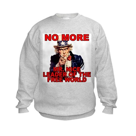 No More Mr. Nice Guy Kids Sweatshirt
