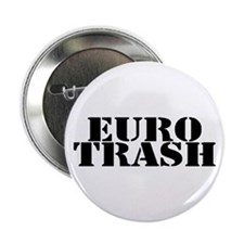 Euro Trash Button