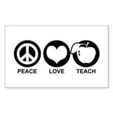 Peace Love Teach Decal