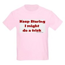 Keep Staring I might do a tri T-Shirt