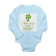 I Love My Irish Daddy Baby Outfits