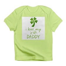 I Love My Irish Daddy Infant T-Shirt