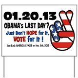 Obama's Last Day Yard Sign