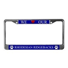 Blue We Love Our Rhodesian Ridgebacks Frame