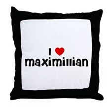 I * Maximillian Throw Pillow