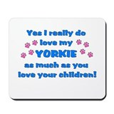 Love My Yorkie Mousepad