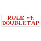 Rule #4 Bumper Sticker