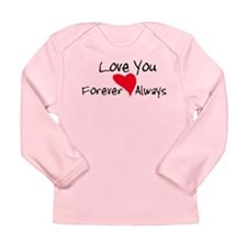 Love You Forever and Always Long Sleeve Infant T-S