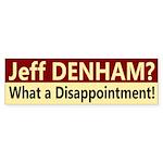 Jeff Denham: A Disappointment bumper sticker