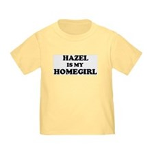 Hazel Is My Homegirl T
