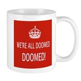 We're All Doomed Small Mug
