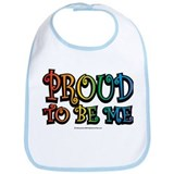 LGBTQ Proud To Be Me Bib