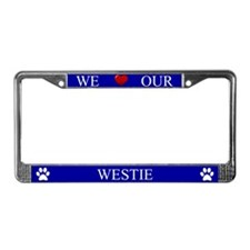 Blue We Love Our Westie Frame