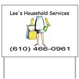 Funny Cleaning service Yard Sign