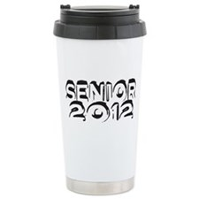 SENIOR 2012 Ceramic Travel Mug