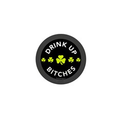 Drink Up Bitches Mini Button (100 pack)