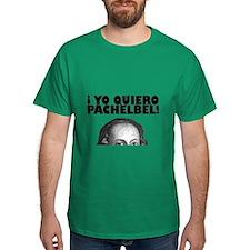 Yo Quiero Pachelbel T-Shirt
