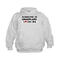 Someone in Greenland Hoodie