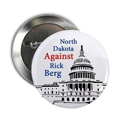 North Dakota Against Rick Berg Button