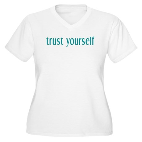 Trust Yourself Women's Plus Size V-Neck T-Shirt