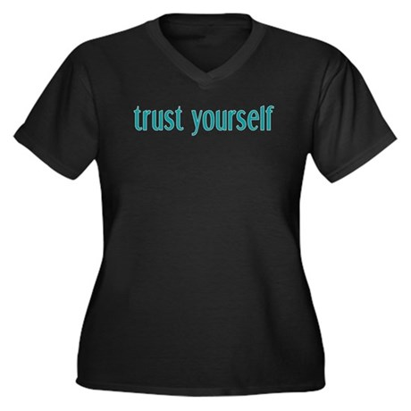 Trust Yourself Women's Plus Size V-Neck Dark T-Shi